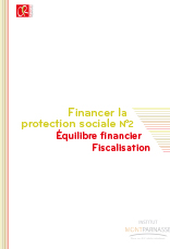 Financer la protection sociale n°2 </br>Equilibre financier – Fiscalisation